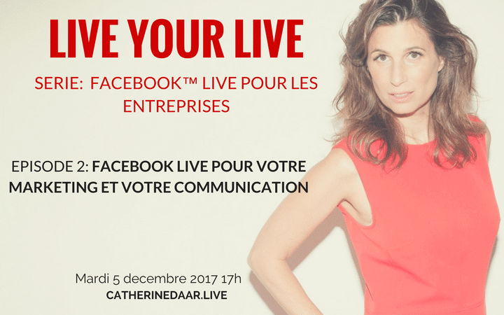 Facebook Live pour le Marketing et la Communication